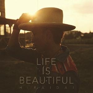 平井 大 / Life is Beautiful(歌ってみた)